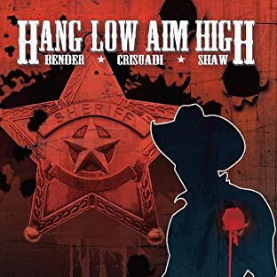 Hang Low Aim High