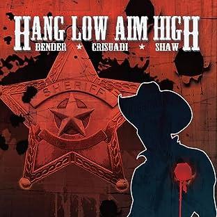 Hang Low Aim High