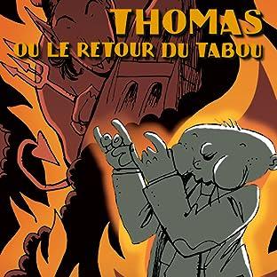 Thomas ou le retour du Tabou