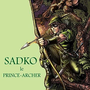 SADKO, LE PRINCE-ARCHER