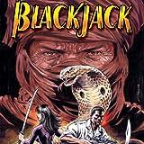 Blackjack: Second Bite of the Cobra