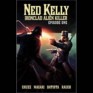 Ned Kelly - Ironclad Alien Killer