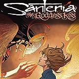 Santeria: The Goddess Kiss