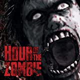 Hour of the Zombie