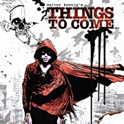 Walter Koenig's: Things to Come