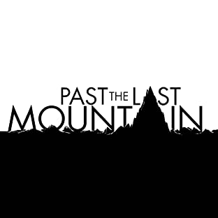Past the Last Mountain