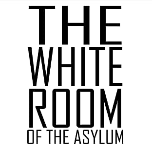 The White Room of the Asylum