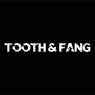 Tooth & Fang