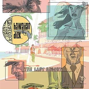 Hawaiian Dick: The Last Resort, Vol. 1