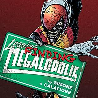 Leaving Megalopolis, Vol. 1: Finding Megalopolis