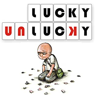 Lucky Unlucky