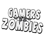 Gamers vs Zombies