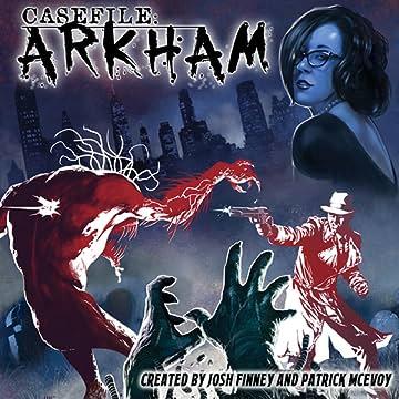 Casefile: ARKHAM