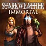 Starkweather: Immortal