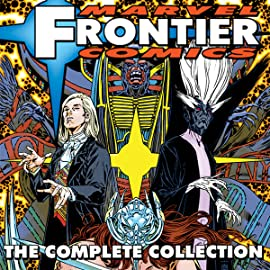 Marvel Frontier Comics: The Complete Collection