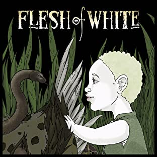 Flesh of White