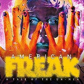 American Freak: A Tale of the Un-Men (1994)