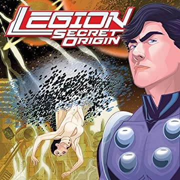 Legion: Secret Origin (2011-2012)