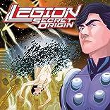 Legion: Secret Origin (2011-2012)