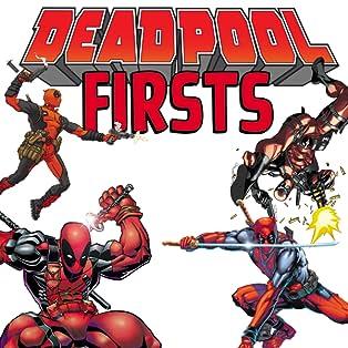 Deadpool Firsts
