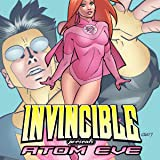 Invincible Presents: Atom Eve