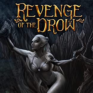 Revenge of the Drow