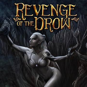 Revenge of the Drow