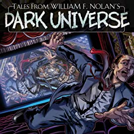 Tales From William F. Nolan's Dark Universe