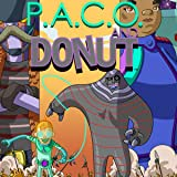 P.A.C.O. and Donut