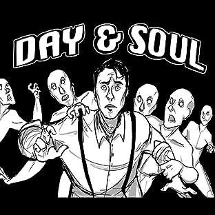 Day & Soul