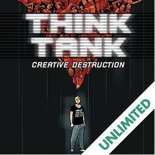 Think Tank: Creative Destruction
