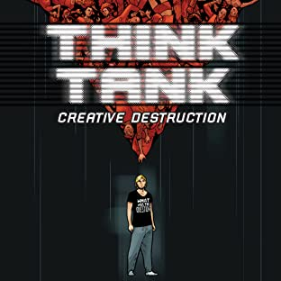 Think Tank: Creative Destruction