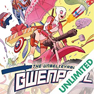 Gwenpool, The Unbelievable (2016-2018)