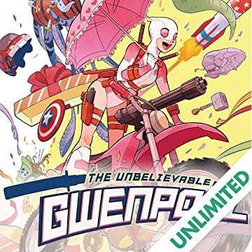 Gwenpool, The Unbelievable (2016-)