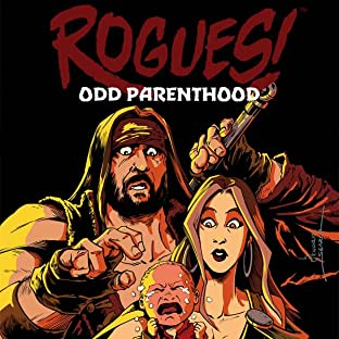 Rogues!, Vol. 4: Odd Parenthood