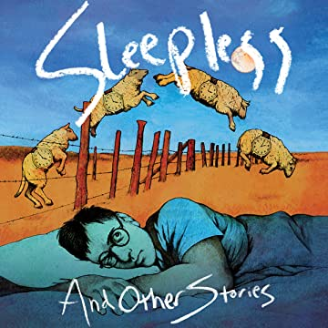 Sleepless and Other Stories: David Chelsea's 24-Hour Comics