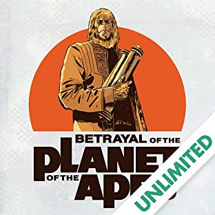 Betrayal of the Planet of the Apes