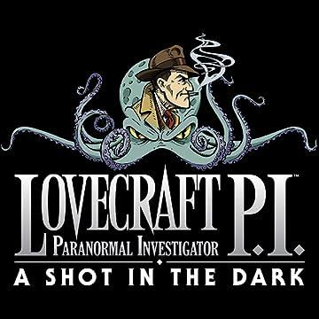 Lovecraft P.I.: A Shot in the Dark