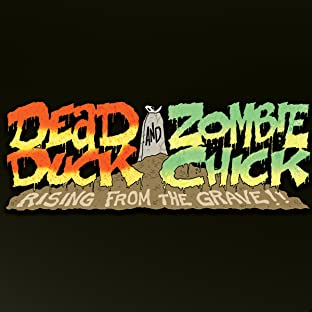Dead Duck and Zombie Chick, Tome 1: Rising From The Grave