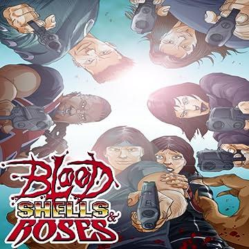 Blood, Shells, & Roses