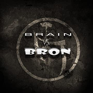 Brain vs. Bron