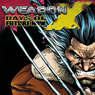 Weapon X: Days Of Future Now (2005)