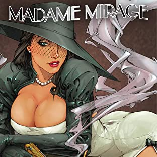 Madame Mirage, Tome 1