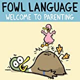Fowl Language