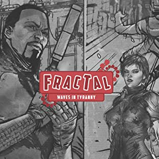 Fractal, Vol. 1: Waves in Tyranny
