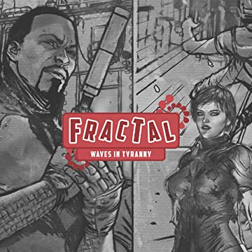 Fractal: Waves in Tyranny