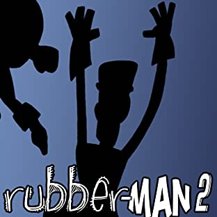RubberMan II, Vol. 2: RubberMan Chronicles