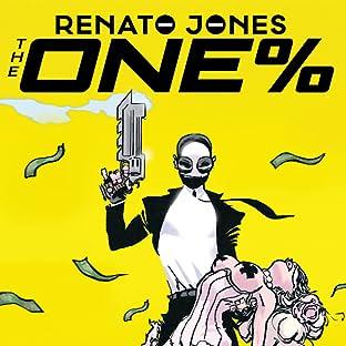 Renato Jones: The One Percent