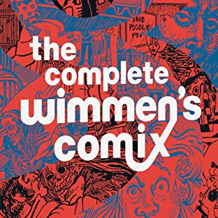 The Complete Wimmen's Comix