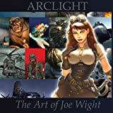 Arclight: The Art of Joe Wight